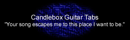 Candlebox Guitar Tabs